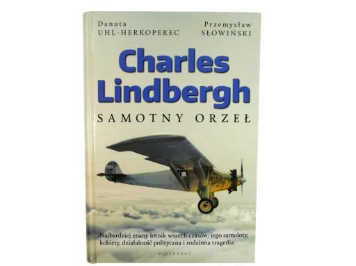 Charles Lindbergh Samotny orzeł Uhl-Herkoperec