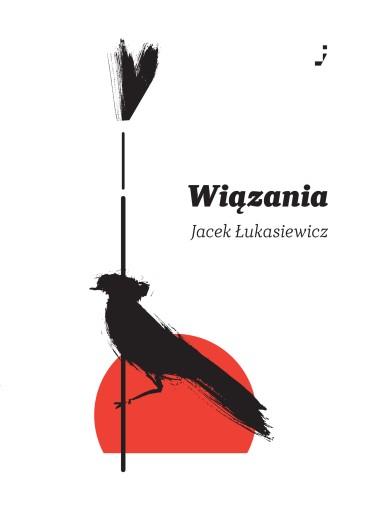 Jacek Łukasiewicz, Wiązania, poezja polska