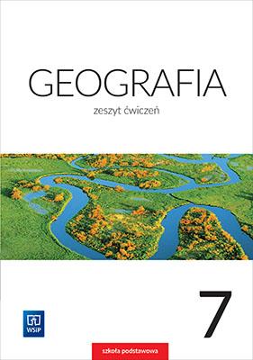 Geografia. Zeszyt ćwiczeń. Klasa 7