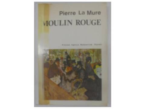 Moulin Rouge - P.La Mure