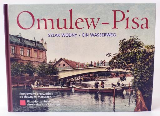 Omulew - Pisa. Szlak wodny/Ein Wasserweg.