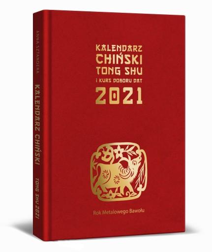 planer KALENDARZ CHIŃSKI TONG SHU 2021 Feng Shui