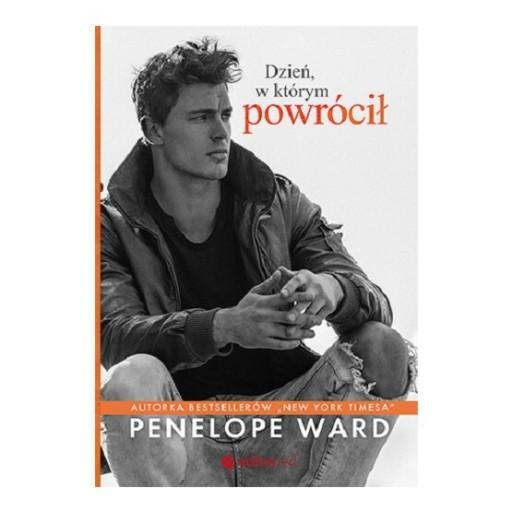 Dzień, w którym powrócił. Penelope Ward