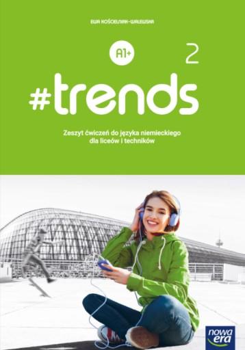 #trends 2 Zeszyt ćwiczeń Niemiecki A1+ Nowa Era