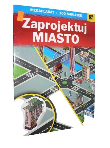 Zaprojektuj miasto - 100 naklejek + mega plakat
