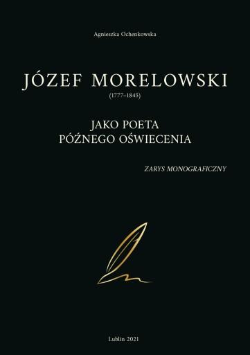 Józef Morelowski zarys monograficzny, Ochenkowska