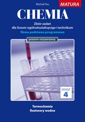 Chemia zbiór zadań nr zeszyt 4