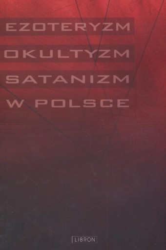Ezoteryzm okultyzm satanizm w Polsce Z. Pasek