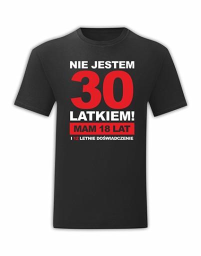 KOSZULKA URODZINOWA URODZINY PREZENT 30 LAT - XXL 9895948214 Odzież Męska T-shirty DZ FXXZDZ-9