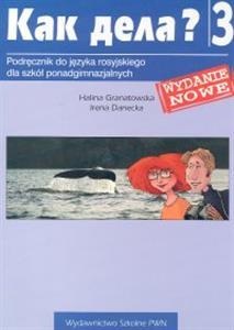 Kak Dieła? 3 Podręcznik, H.Granatowska, I. Danecka