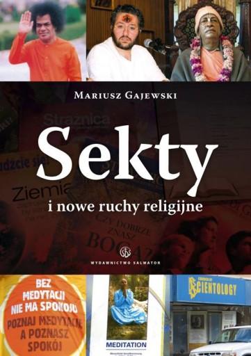 Sekty i nowe ruchy religijne Mariusz Gajewski Sj