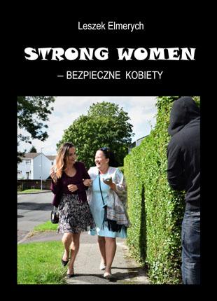 Leszek Elmerych: STRONG WOMEN - bezpieczne kobiety