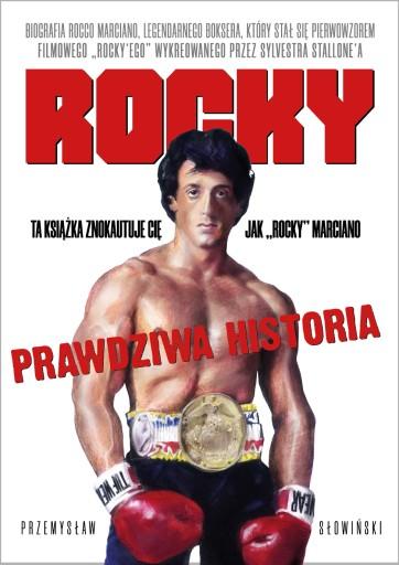 Rocky. Biografia legendarnego boksera P. Słowiński