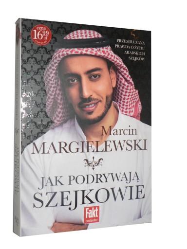 Jak podrywają szejkowie - Marcin Margielewski