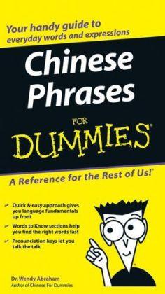 Chinese Phrases For Dummies Wendy Abraham 74 Zl Allegro Pl Raty 0 Darmowa Dostawa Ze Smart Warszawa Stan Nowy Id Oferty 9439975935