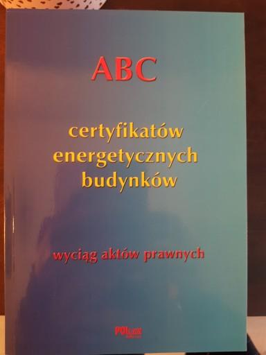 ABC Certyfikatów energetycznych budynków